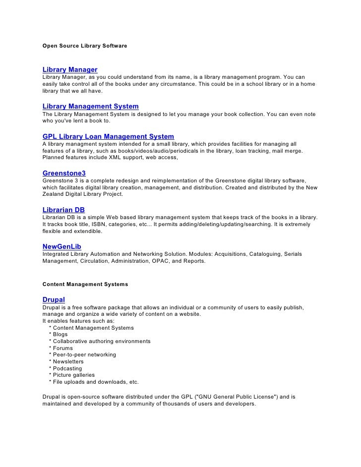 Open Source Library Software    Library Manager Library Manager, as you could understand from its name, is a library manag...