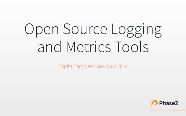 Open Source Logging and Metric Tools
