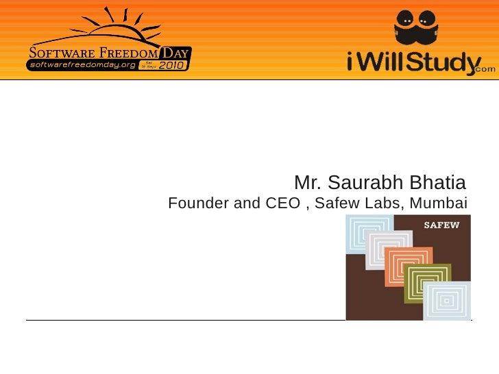 Mr. Saurabh Bhatia Founder and CEO , Safew Labs, Mumbai