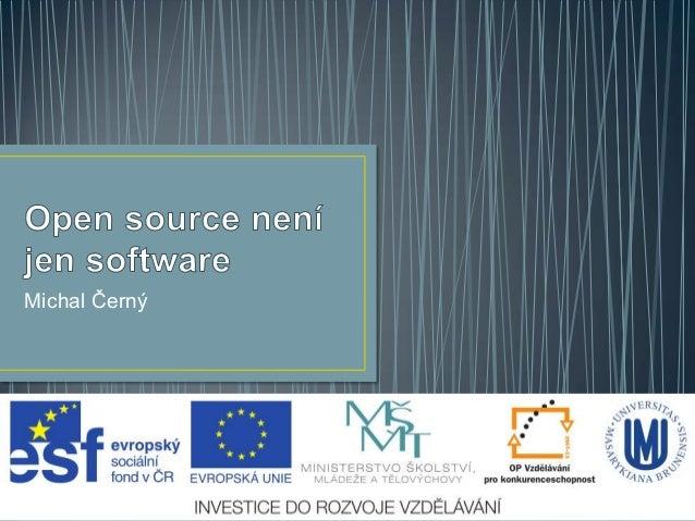 Open source není jen software