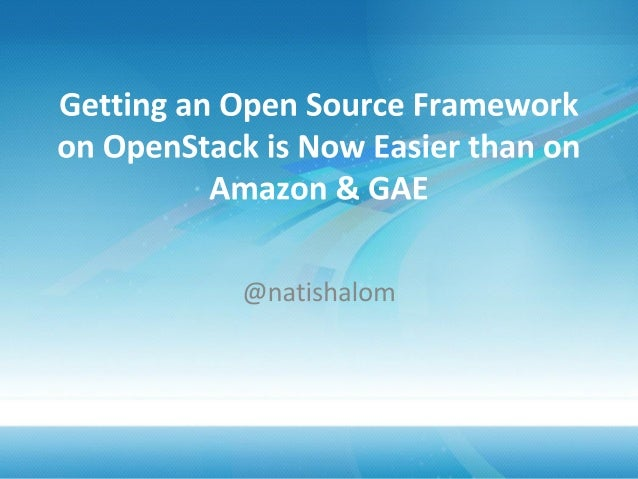 Open source on openstack