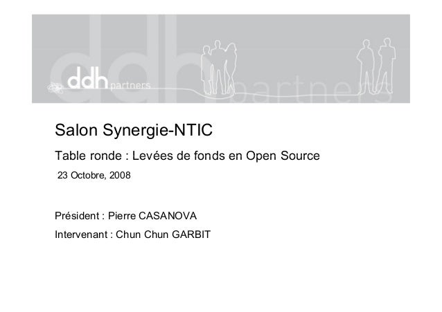Salon Synergie-NTIC Table ronde : Levées de fonds en Open SourceTable ronde : Levées de fonds en Open Source 23 Octobre, 2...
