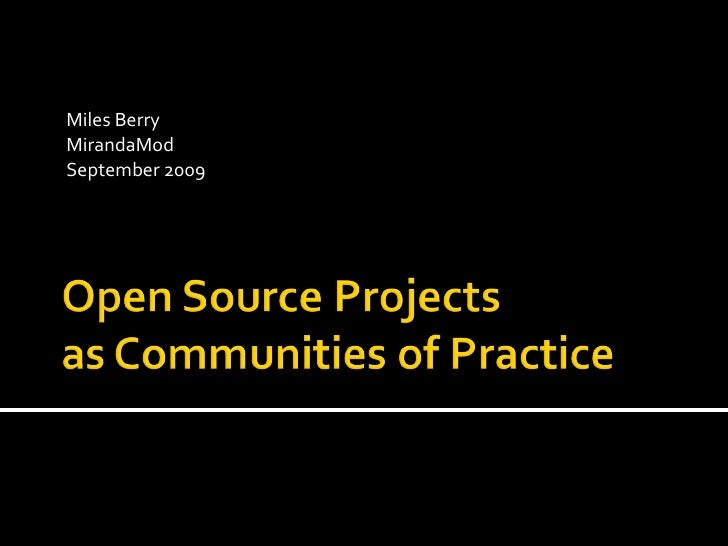 Open Source Projects as CoP