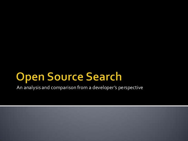 Open Source Search: An Analysis