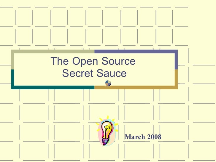 Open Source Secret Sauce