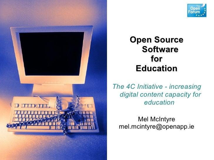 Open Source        Software          for       Education  The 4C Initiative - increasing   digital content capacity for   ...