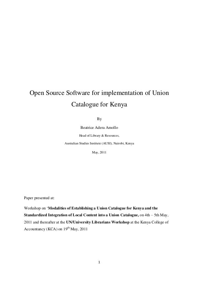 Open Source Software for implementation of Union                            Catalogue for Kenya                           ...