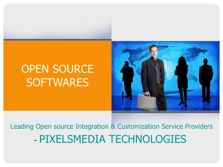 OPEN SOURCE SOFTWARES Leading Open source Integration & Customization Service Providers -  PIXELSMEDIA TECHNOLOGIES