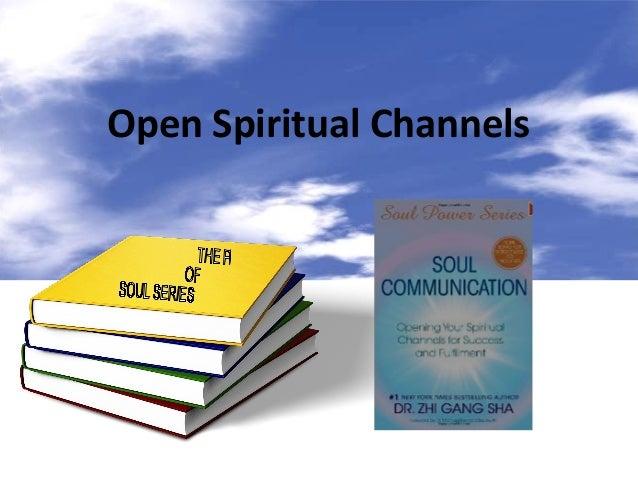 Open spiritual channels