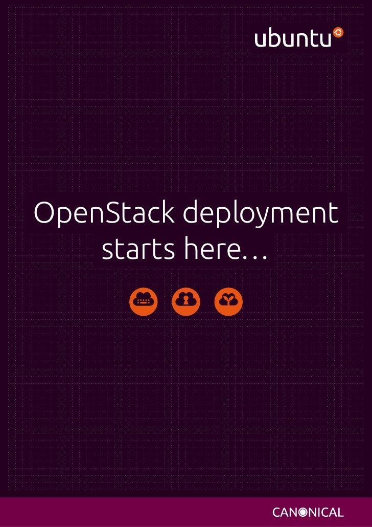 OpenStack deployment    starts here…