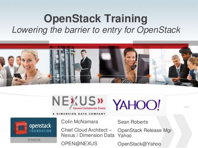 www.Nexusis.com 877.286.39871 OpenStack Training Lowering the barrier to entry for OpenStack Connected VSPEXTM Connected V...