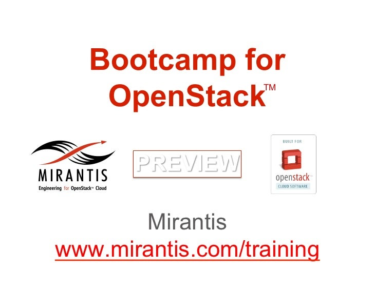 2 Day Bootcamp for OpenStack--Cloud Training by Mirantis (Preview)