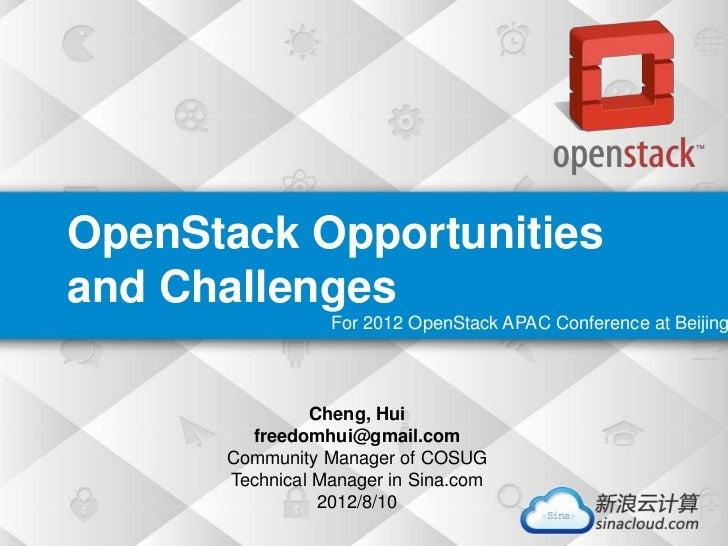 标题文字标题文字             在这里写上你的标题OpenStack Opportunities              副标题副标题副标题and Challenges 副标题文字副标题文字                 For ...