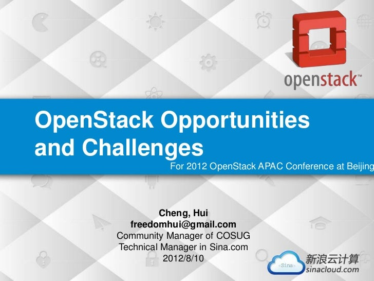 OpenStack Chances and Chanlleges_OSAC_by_ChengHui