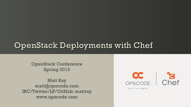 OpenStack Deployments with Chef