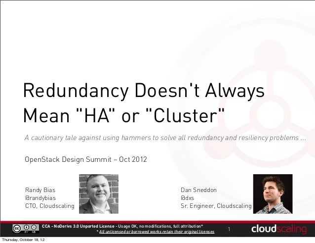 """Redundancy Doesnt Always           Mean """"HA"""" or """"Cluster""""            A cautionary tale against using hammers to solve all ..."""