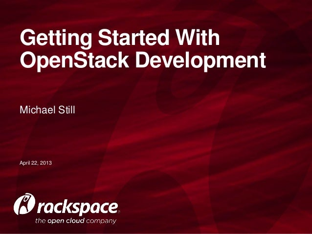 Getting Started with OpenStack Development