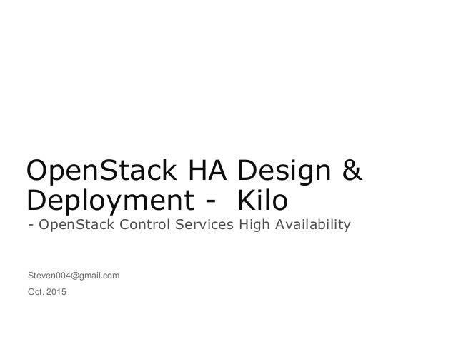 Open stack ha design & deployment kilo