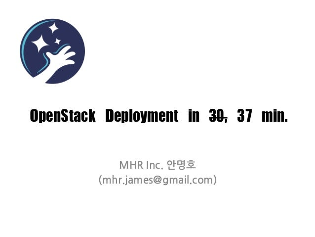 [OpenStack Day in Korea] OpenStack Provisioning in 30 minutes
