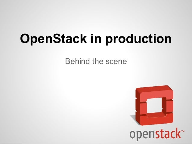OpenStack in production