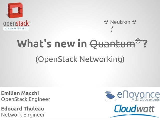 Open stack meetup   june 2013 - what's new in neutron