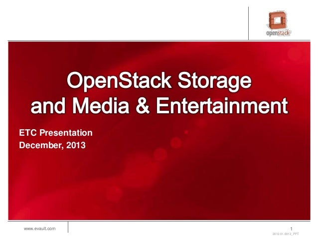 OpenStack Storage and Media & Entertainment