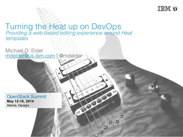 Turning the Heat up on DevOps: Providing a web-based editing experience around OpenStack Heat templates