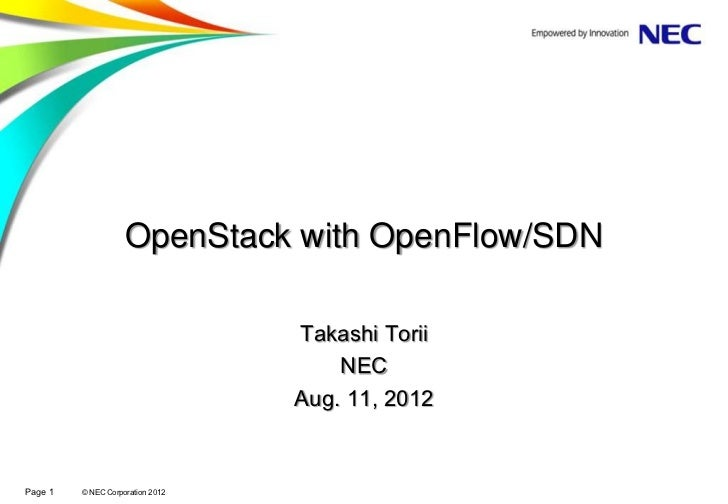 OpenStack with OpenFlow/SDN                                  Takashi Torii                                      NEC       ...