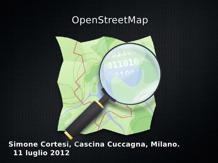 OpenStreetMap - Hacks&Hackers - Luglio 2012