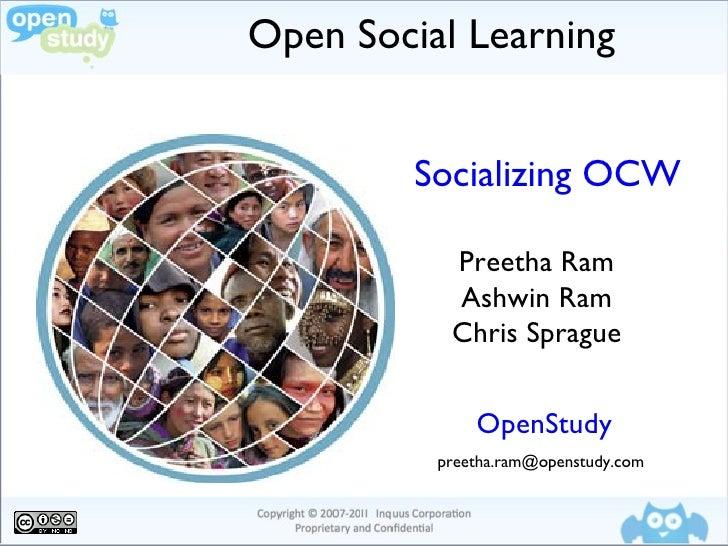 OpenStudy at OCWC May 2011: Preetha Ram