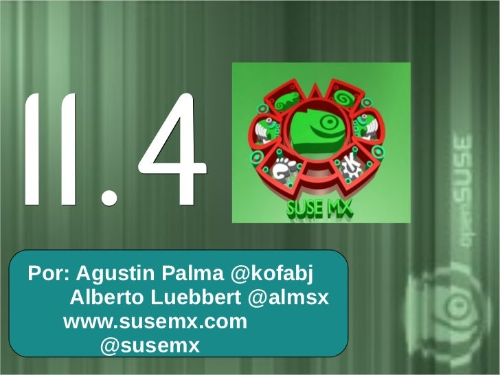 openSUSE11.4 - Campus Party MX 2011