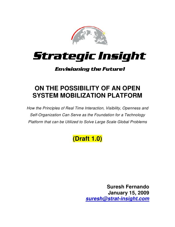 ON THE POSSIBILITY OF AN OPEN SYSTEM MOBILIZATION PLATFORM<br />How the Principles of Real Time Interaction, Visibility, O...