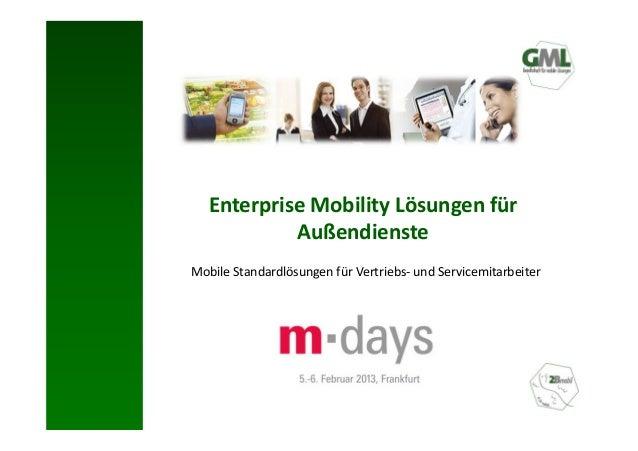 Enterprise Mobility Lösungen für            AußendiensteMobile Standardlösungen für Vertriebs- und Servicemitarbeiter