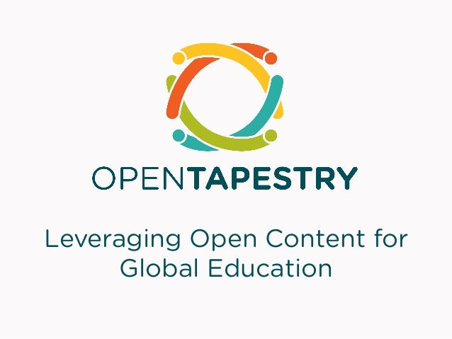 Leveraging Open Content for      Global Education