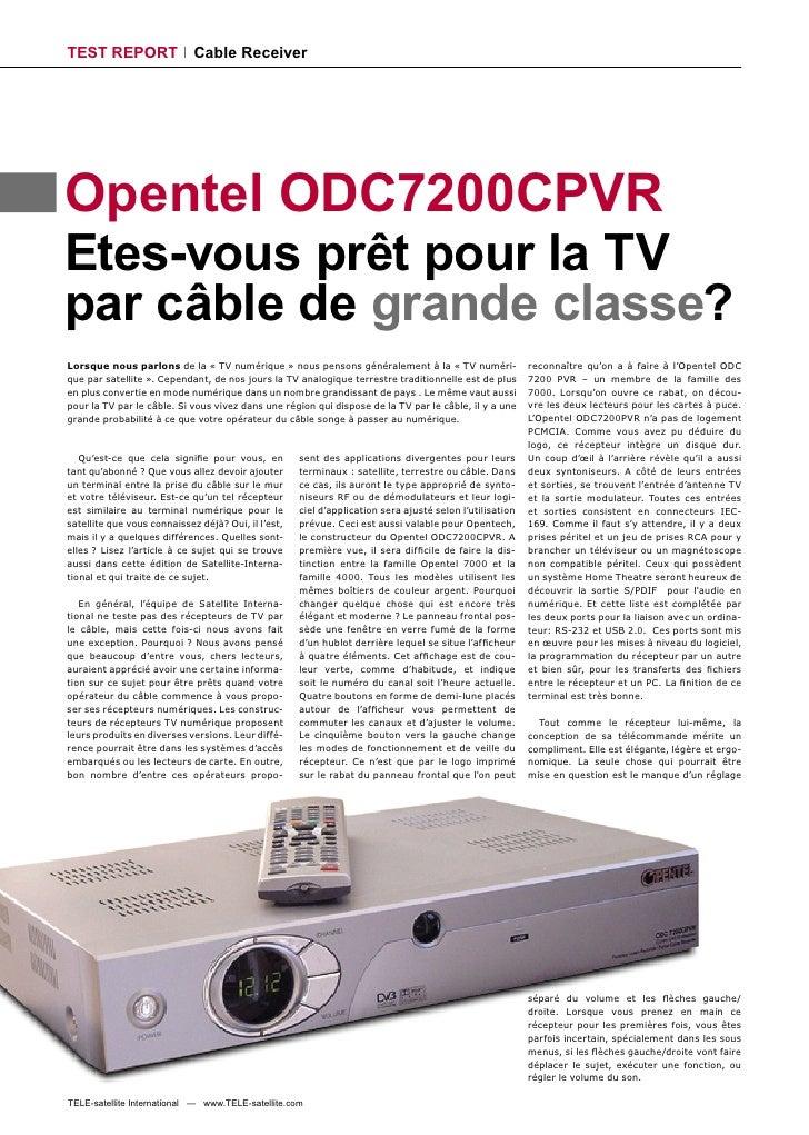 TEST REPORT                  Cable Receiver     Opentel ODC7200CPVR Etes-vous prêt pour la TV par câble de grande classe? ...