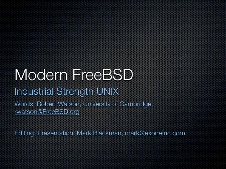 Modern FreeBSD (at Opentech 2010)
