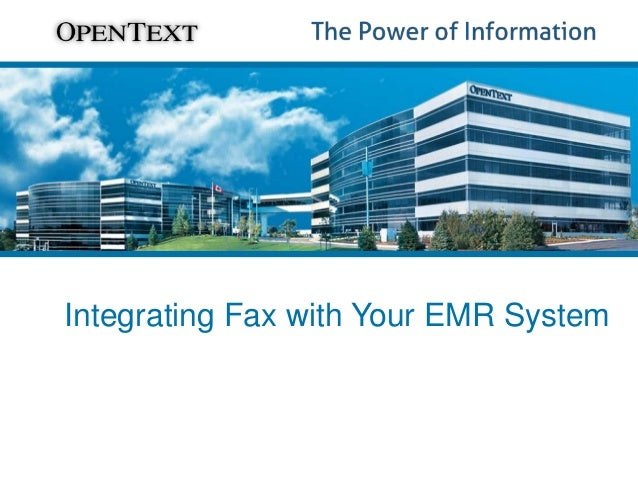 OpenText - Integrating Fax with Your EMR System