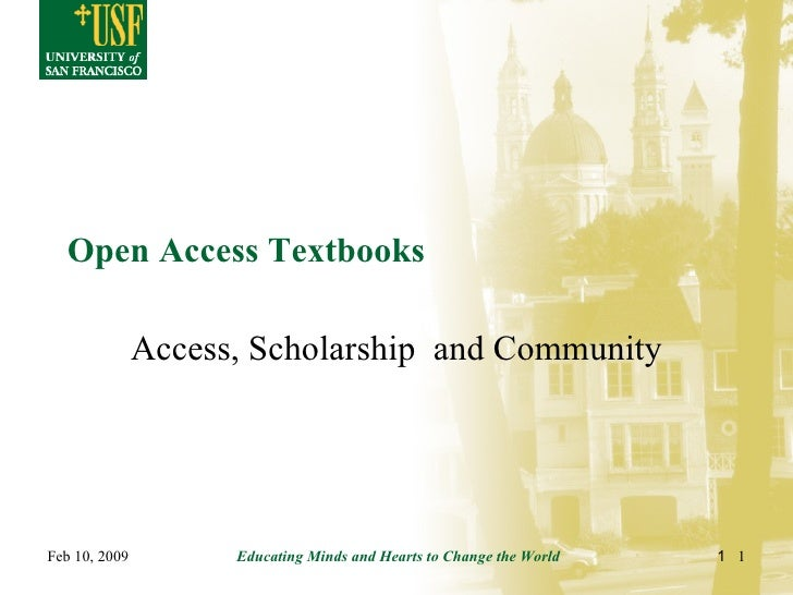 Open Access Textbooks Access, Scholarship  and Community