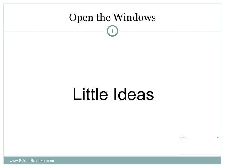Open The Windows    Little Ideas