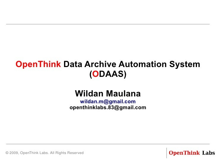 OpenThink Data Archive Automation System                        (ODAAS)                                           Wildan M...