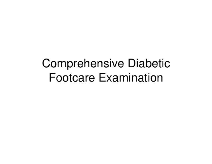 Comprehensive Diabetic Footcare Examination