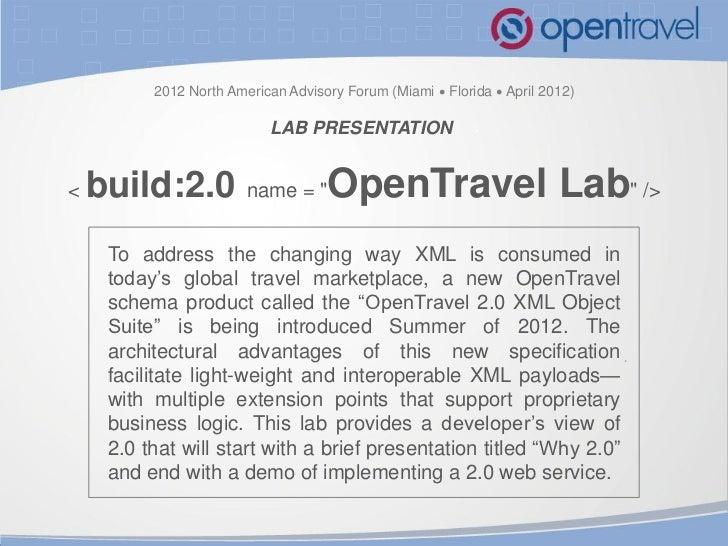 OpenTravel Advisory Forum 2012 XML Object Suite Lab