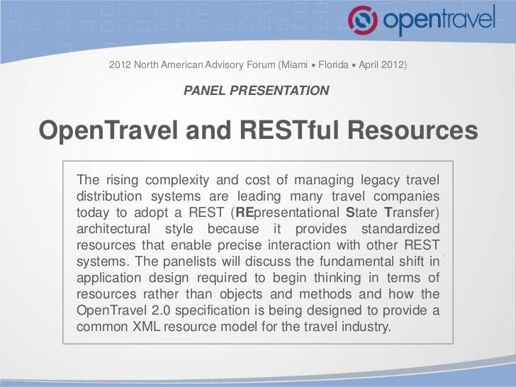 2012 North American Advisory Forum (Miami  Florida  April 2012)                       PANEL PRESENTATIONOpenTravel and R...