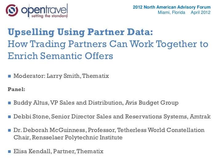 OpenTravel Advisory Forum 2012 Semantic Offers