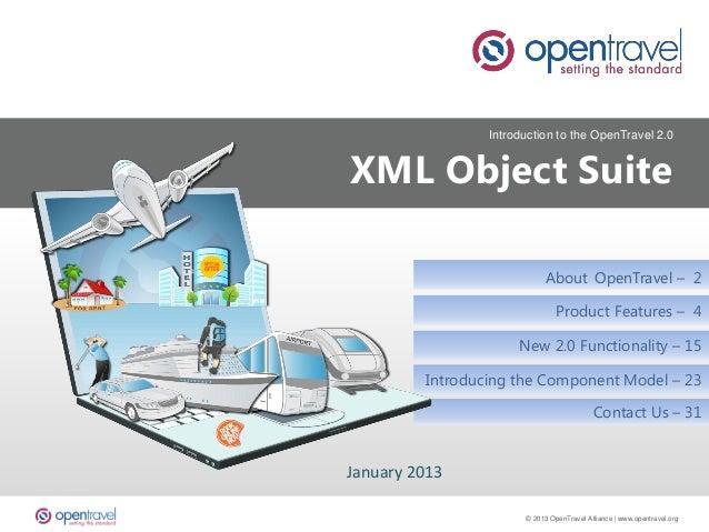 OpenTravel 2.0 XML Object Suite Introduction