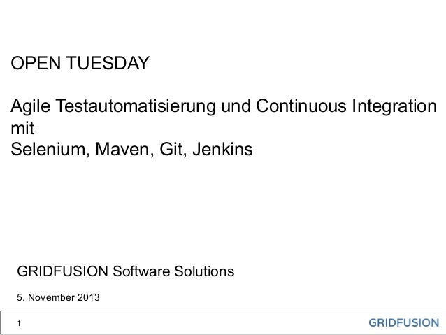 OpenTuesday: Agile Testautomatisierung und Continuous Integration
