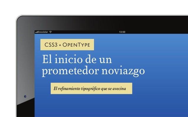 CSS3 + OpenTypeEl inicio de unprometedor noviazgo   El refinamiento tipográfico que se avecina