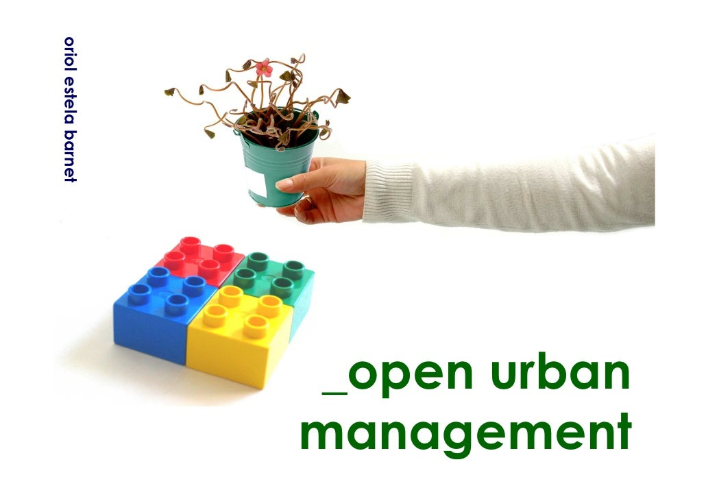 oriol estela barnet                            _open urban                       management