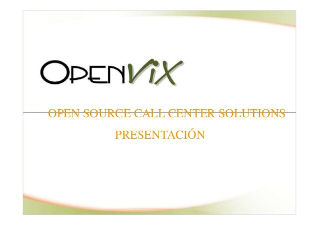 OPEN SOURCE CALL CENTER SOLUTIONSPRESENTACIÓN