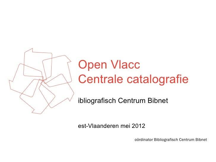 Open Vlacc Centraal catalogiseren
